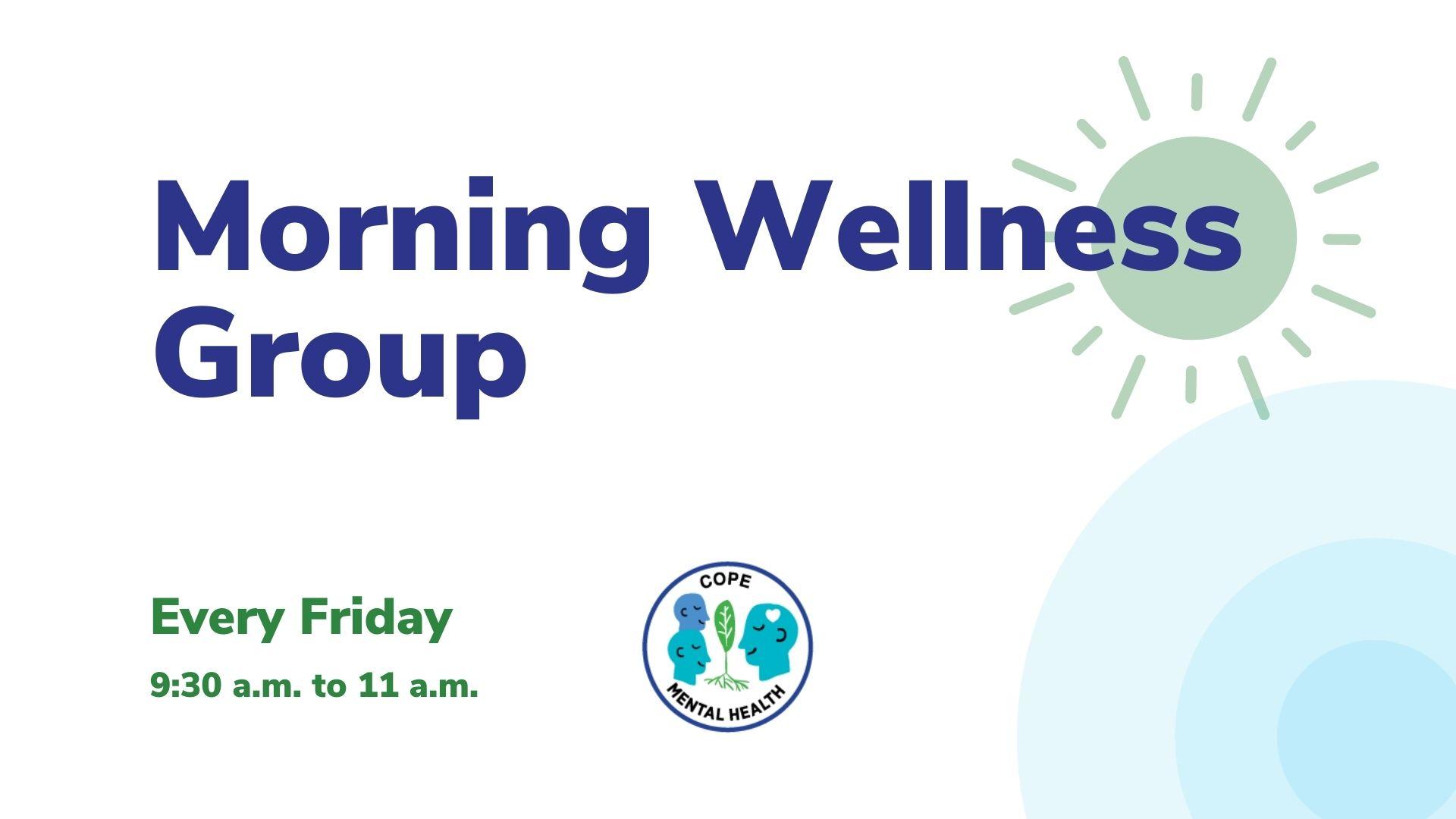Morning Wellness Group