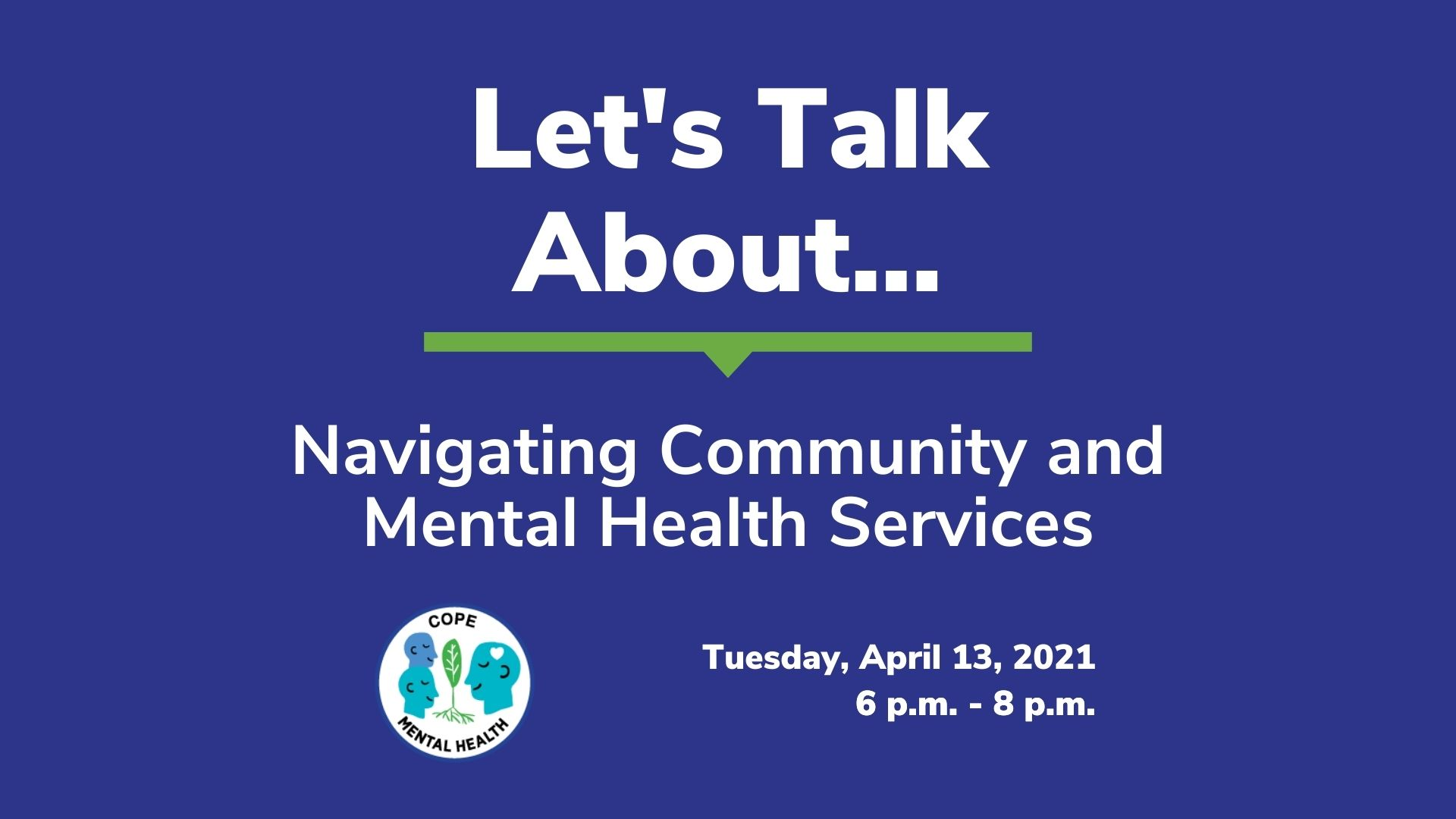 Let's Talk About Navigating Mental Health Services