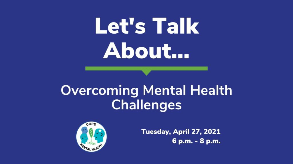 Let's Talk About Overcoming Mental Health Challenges