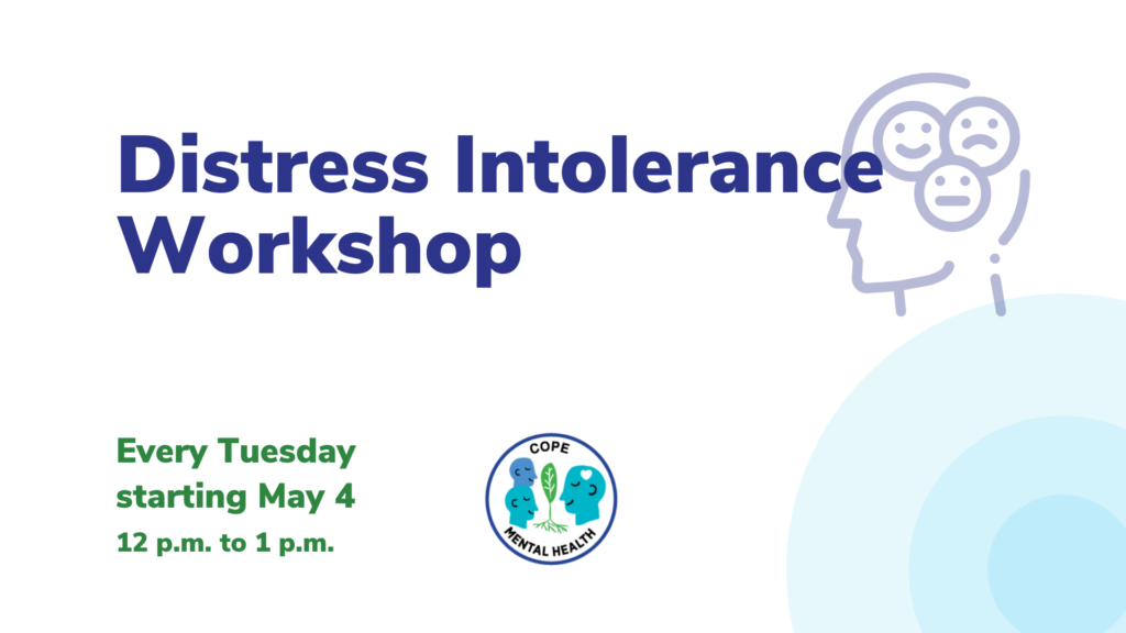 Distress Intolerance Workshop